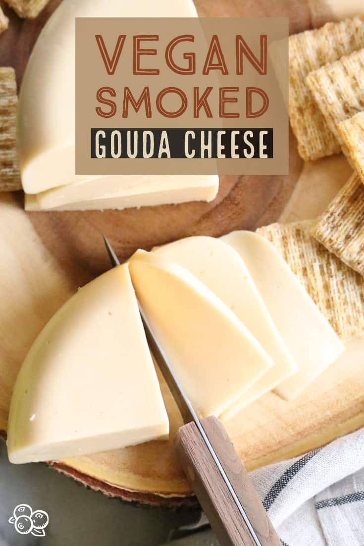 Make your own fantastic Vegan Smoked Gouda cheese with just a few ingredients and your blender!!  Yes, it slices, grates and melts!  #easyvegancheese #veganblockcheese #vegangouda