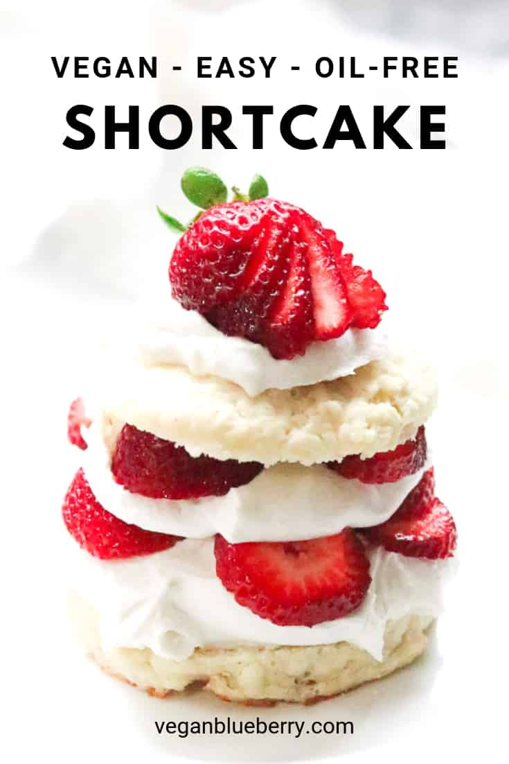 vegan strawberry shortcake photo with text overlay for pinterest