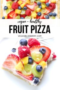 overhead photo collage of vegan fruit pizza for pinterest