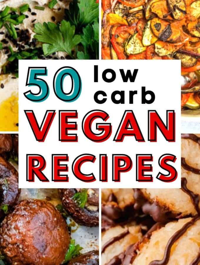 Collage of vegan low carb recipe pictures.