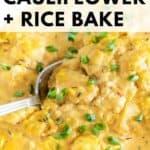pinnable image of vegan cheesy cauliflower rice bake