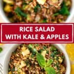 Pinnable image with text: Rice salad with kale and apples